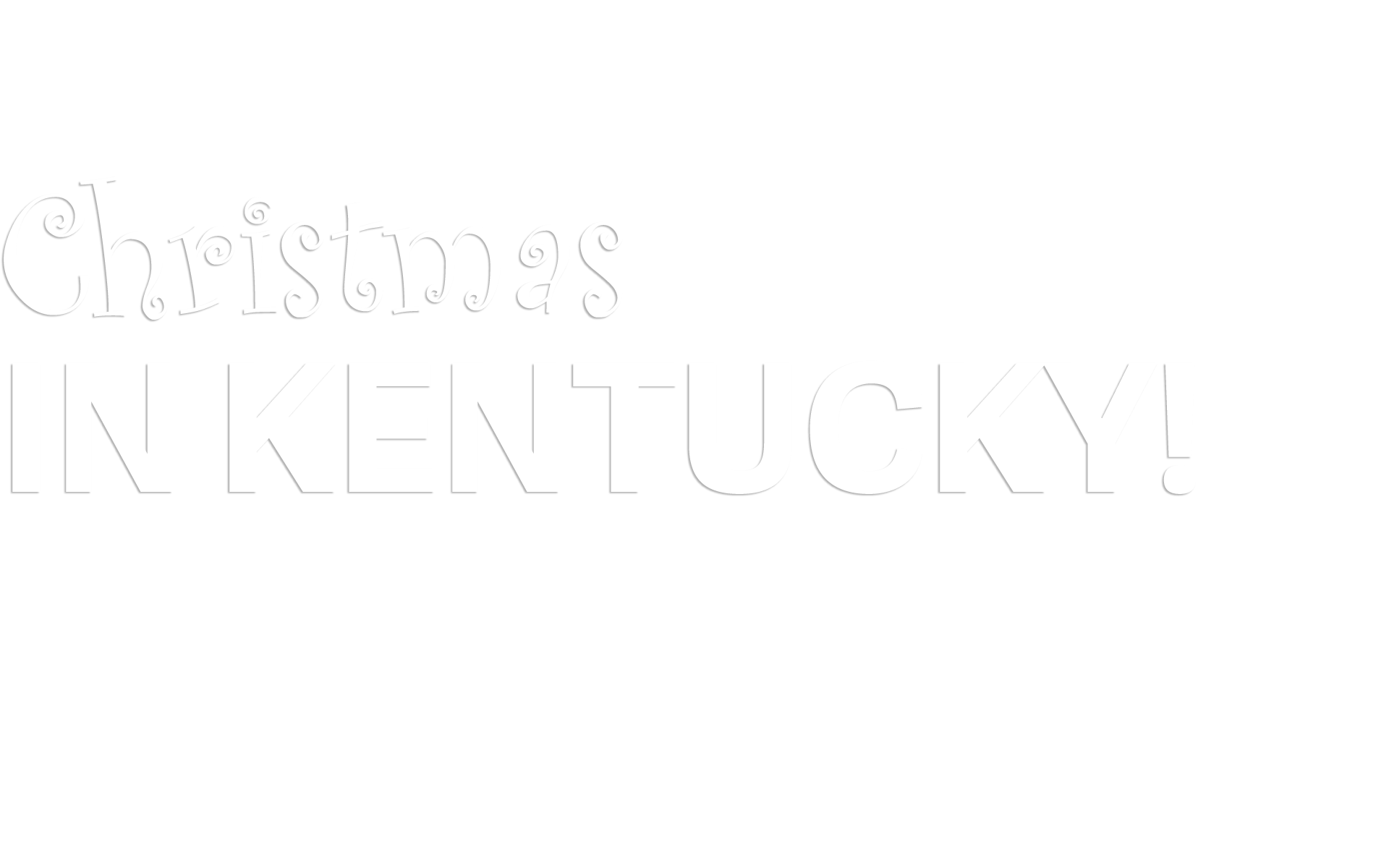 Christmas in Kentucky!